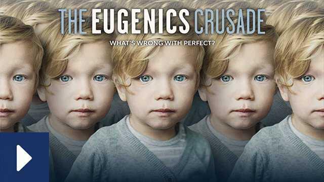Watch Film Eugenics canonical.jpg