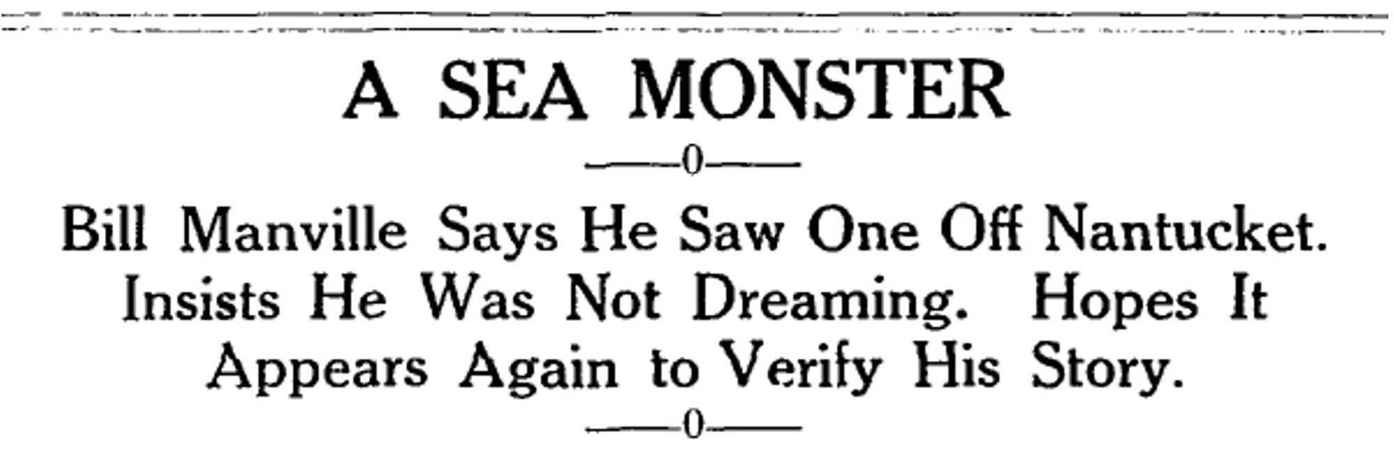 Sea-MonsterHeadline_Manville_Headline_NantucketInquirerMirror.jpg