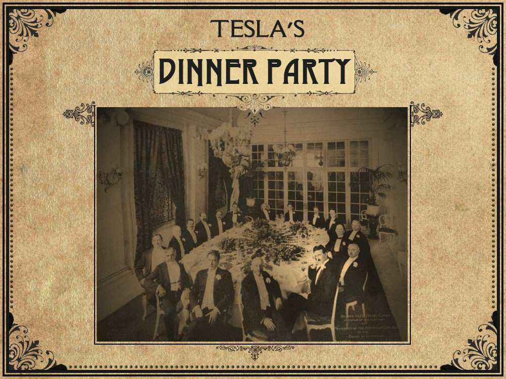 Tesla S Dinner Party American Experience Official Site