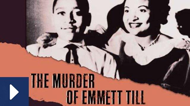 Watch Film Murder of Emmett Till.jpg