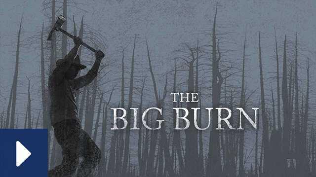 Watch Film Big Burn canonical.jpg