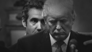 Flashback: How Michael Cohen Acted as Donald Trump's