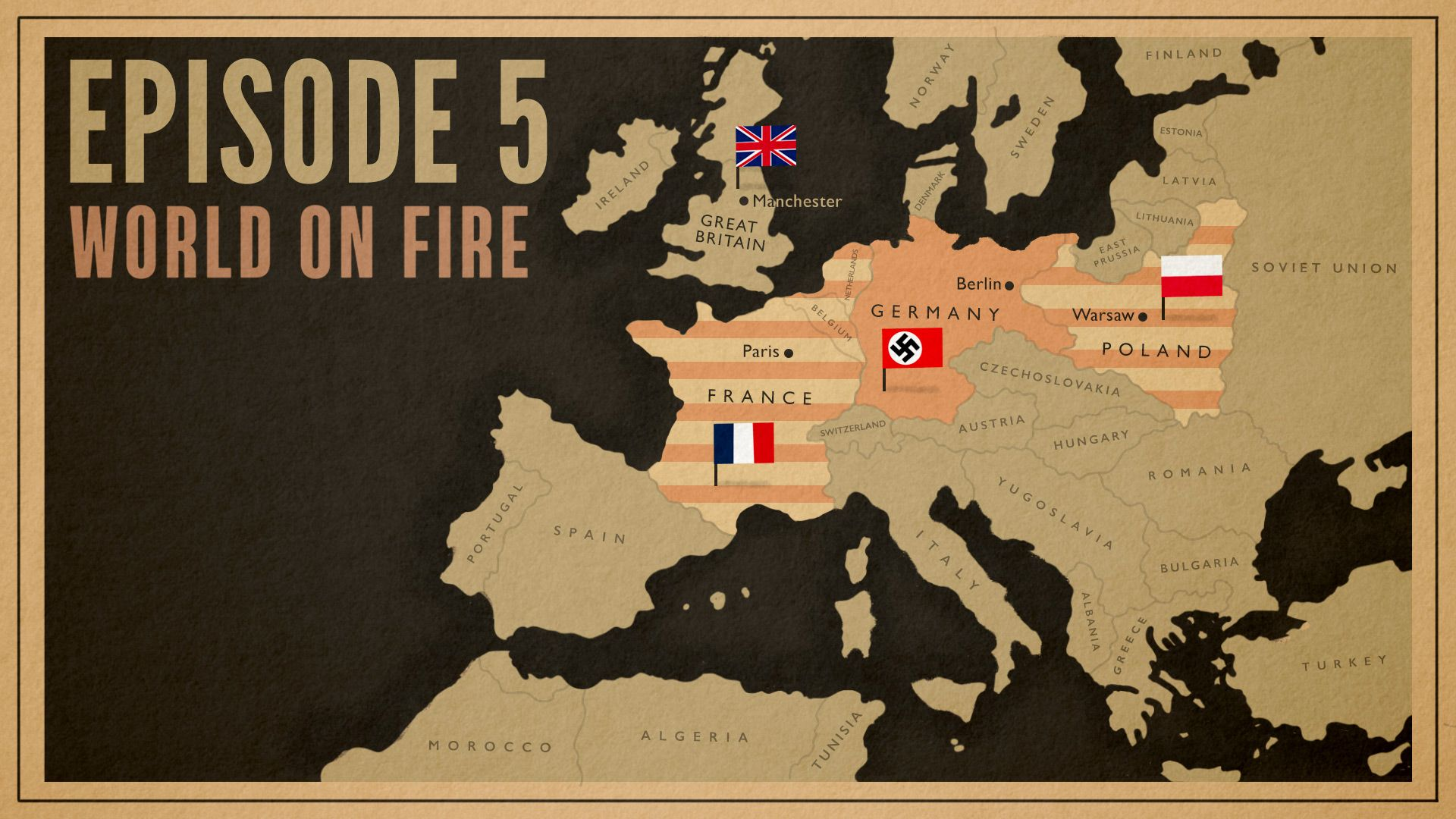 World on Fire Episode 5 Map of Europe 1940