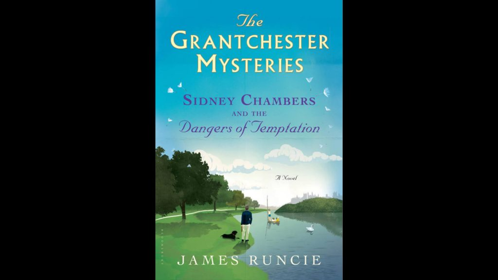 Cover of book Sidney Chambers and the Dangers of Temptation by James Runcie