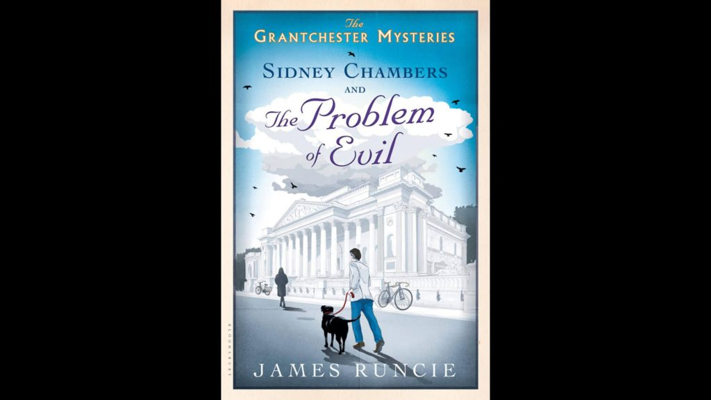 Cover of book Sidney Chambers and the Problem of Evil by James Runcie
