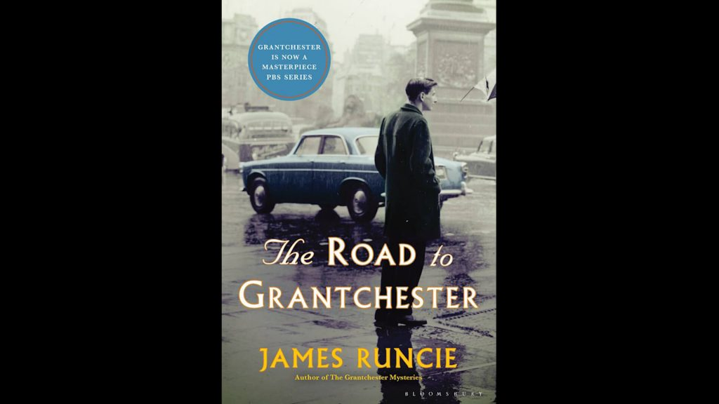 Cover of The Road to Grantchester by James Runcie