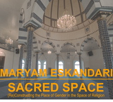 Maryam Eskandari: Sacred Space | @MIT thru March 21
