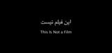 Cinema | 'This Is Not a Film': The Camera Stays ON