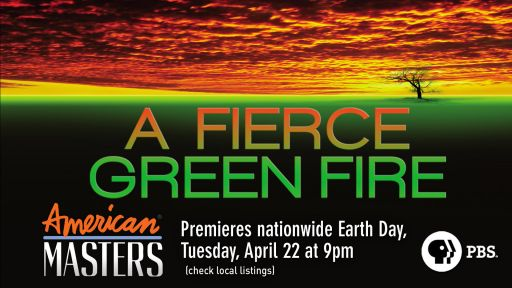 A Fierce Green Fire - Full Film -- A Fierce Green Fire - Trailer