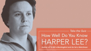 Quiz. How Well Do You Know Harper Lee?