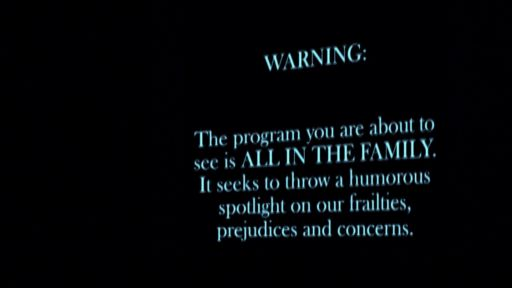 Norman Lear: Just Another Version of You -- Norman Lear - All in The Family Disclaimer