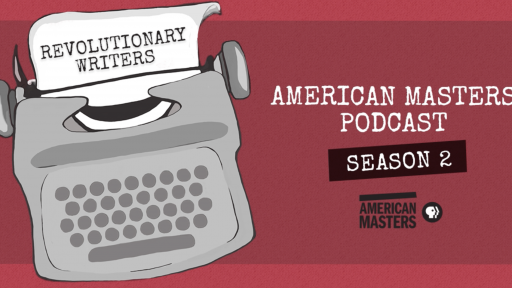 """THIRTEEN's American Masters Series Launches Podcast Season 2, """"Revolutionary Writers,"""" with New Guest Host, Emmy-Nominated SNL Writer and Comedian Anna Drezen"""