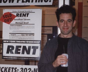 "The late composer and lyricist of ""Rent,"" Jonathan Larson."
