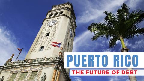 Puerto Rico: The Future of Debt