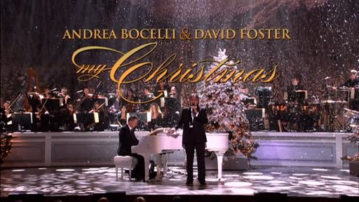 Andrea Bocelli and David Foster My Christmas