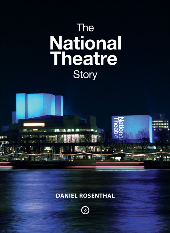 The National Theatre Story (2014) by Daniel Rosenthal covers 50 years of the theater's illustrious history.
