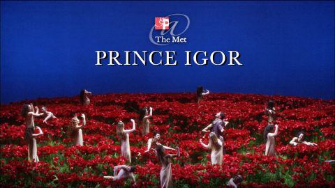 GP at the Met: Prince Igor