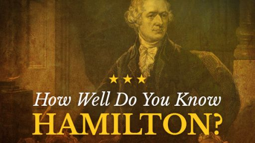 QUIZ: How Well Do You Know Hamilton?
