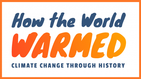 How the World Warmed: Sources