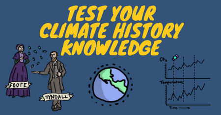 Take Our Climate History Quiz