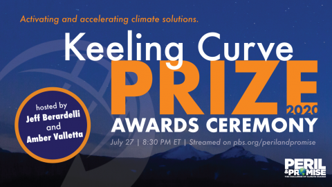 The Keeling Curve Prize with Presentations from Bill McKibben, José Andrés, and Justin Worland  | Streaming NOW