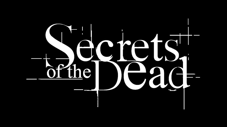 Secrets of the Dead | PBS